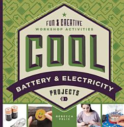 Cool Battery   Electricity Projects PDF