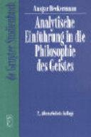 Analytische Einf  hrung in die Philosophie des Geistes PDF