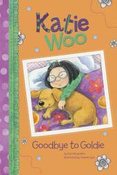 Katie Woo: Goodbye to Goldie