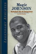 Magic Johnson: Basketball Star & Entrepreneur