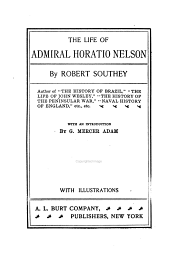 The life of Admiral Horatio Nelson