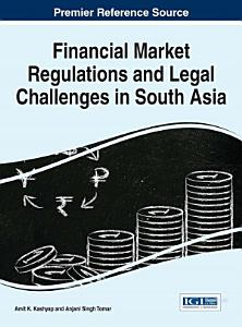 Financial Market Regulations and Legal Challenges in South Asia