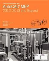 The Aubin Academy Master Series  AutoCAD MEP  2012  2013 and beyond PDF