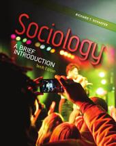 Sociology: A Brief Introduction: Tenth Edition