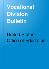Vocational Division Bulletin: Issues 1-15