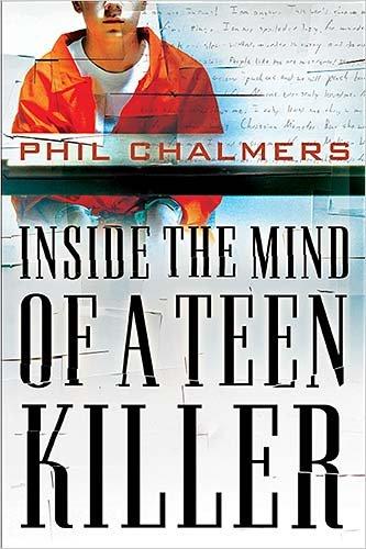 Inside the Mind of a Teen Killer PDF