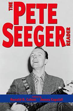 The Pete Seeger Reader PDF