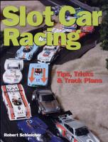 Slot Car Racing  Tips  Tricks   Techniques PDF