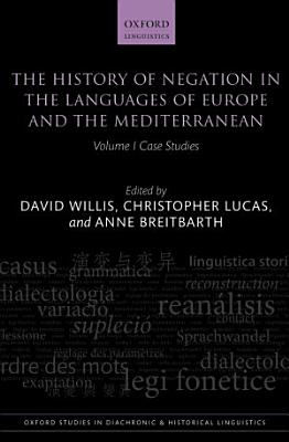 The History of Negation in the Languages of Europe and the Mediterranean PDF