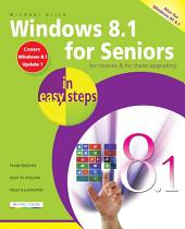 Windows 8.1 for Seniors in easy steps: Covers Windows 8.1 Update 1