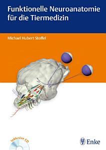 Funktionelle Neuroanatomie f  r die Tiermedizin PDF