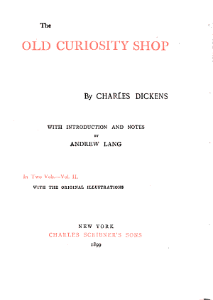 The Works of Charles Dickens  The old curiosity shop  2 v
