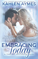 Embracing Today, a Cowboy Firefighter Romance
