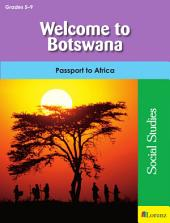 Welcome to Botswana: Passport to Africa