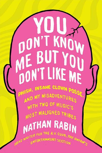 Download You Don t Know Me But You Don t Like Me Book
