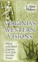 Virginia s Western Visions PDF