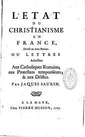 L'état du christianisme en France: Volume1