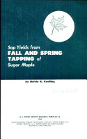 Sap Yields from Fall and Spring Tapping of Sugar Maple PDF
