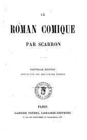 Le roman comique par Scarron: Volumes1à2