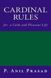 CARDINAL RULES for a calm and pleasant life