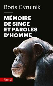 Mémoire de singe et paroles d'homme