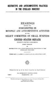 Restrictive and Anticompetitive Practices in the Eyeglass Industry PDF