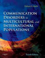 Communication Disorders In Multicultural Populations E Book