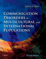 Communication Disorders in Multicultural Populations   E Book PDF