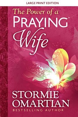 The Power of a Praying   Wife Large Print