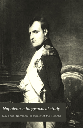 Napoleon: A Biographical Study