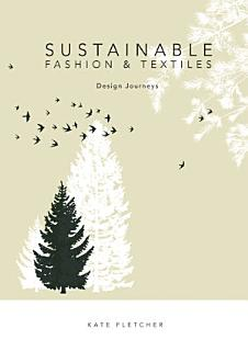 Sustainable Fashion and Textiles Book