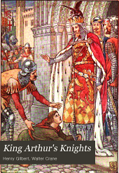 King Arthur's Knights: The Tales Retold for Boys and Girls