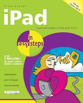 iPad in easy steps, 7th edition: Covers all models of iPad with iOS 9 including iPad Mini and iPad Pro