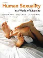 Human Sexuality in a World of Diversity: Edition 9