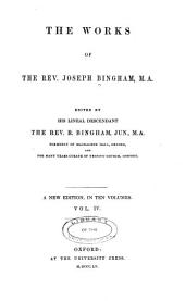 The works of the Rev. Joseph Bingham: Volume 4