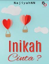 Inikah Cinta?: Novel BukuOryzaee berjudul Inikah Cinta? karya NajiyahNN