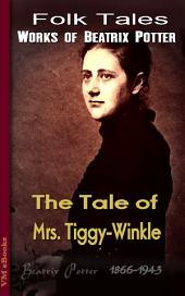 The Tale of Mrs. Tiggy-Winkle: Beatrix's Tales