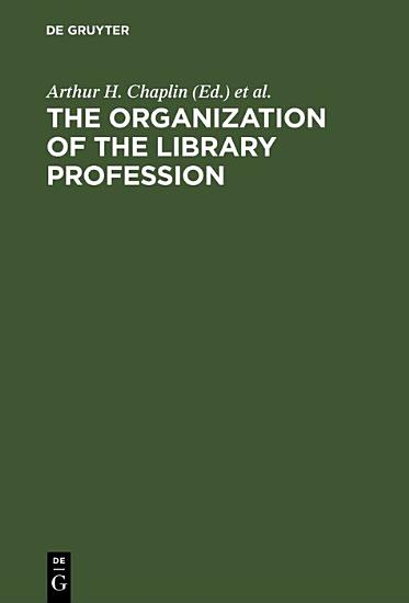 The organization of the library profession PDF