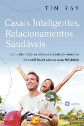 Casais Inteligentes, Relacionamentos Saudáveis