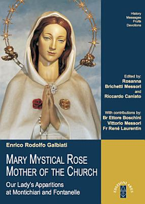 MARY MYSTICAL ROSE MOTHER OF THE CHURCH