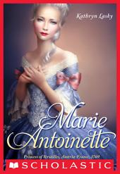 The Royal Diaries: Marie Antoinette: Princess of Versailles, Austria-France, 1769