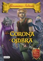 La Corona d'ombra: Cavallers del regne de la fantasia