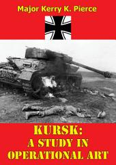Kursk: A Study In Operational Art