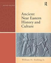 Ancient Near Eastern History and Culture: Edition 2