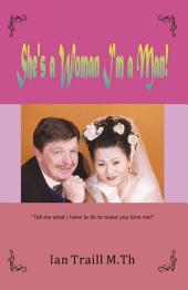 She's a Woman I'm a Man!: Relationships