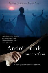 Rumors of Rain: A Novel of Corruption and Redemption