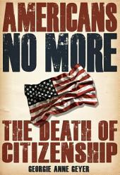 Americans No More
