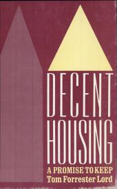 Decent Housing: A Promise to Keep : Federal Housing Policy and Its Impact on the City