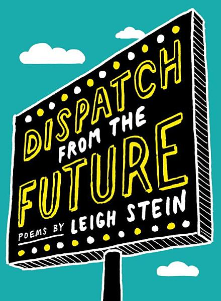 Download Dispatch from the Future Book
