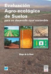 Evaluación agro-ecológica de suelos